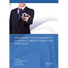 Management and Technology in Knowledge, Service, Tourism & Hospitality (English Edition)