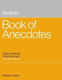 """""""Bartlett's Book of Anecdotes (English Edition)"""",作者:[Andre Bernard, Clifton Fadiman]"""