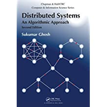 Distributed Systems: An Algorithmic Approach, Second Edition (Chapman & Hall/CRC Computer and Information Science Series) (English Edition)