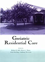 Geriatric Residential Care (English Edition)
