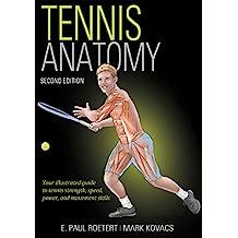 Tennis Anatomy (English Edition)