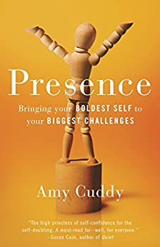 """Presence: Bringing Your Boldest Self to Your Biggest Challenges (English Edition)"",作者:[Amy Cuddy]"