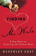 Finding Mr. Write: A New Slant on Selecting the Perfect Mate (English Edition)