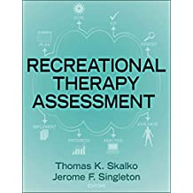 Recreational Therapy Assessment (English Edition)