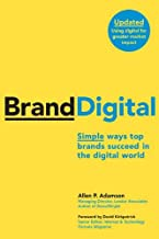 BrandDigital: Simple Ways Top Brands Succeed in the Digital World (English Edition)