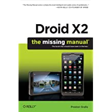 Droid X2: The Missing Manual (Missing Manuals) (English Edition)