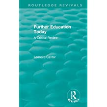 Routledge Revivals: Further Education Today (1979): A Critical Review (English Edition)