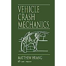 Vehicle Crash Mechanics (English Edition)