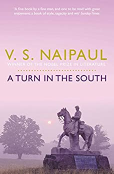 """""""A Turn in the South (English Edition)"""",作者:[V. S. Naipaul]"""