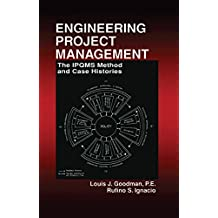 Engineering Project Management: The IPQMS Method and Case Histories (English Edition)