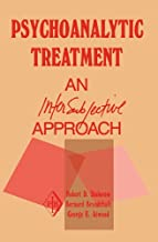 Psychoanalytic Treatment: An Intersubjective Approach (Psychoanalytic Inquiry Book Series) (English Edition)