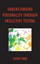 Understanding Personality through Projective Testing (English Edition)