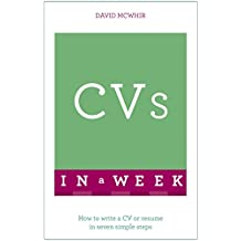 CVs In A Week: How To Write A CV Or Résumé In Seven Simple Steps (TYW) (English Edition)