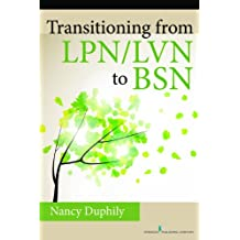 Transitioning From LPN/LVN to BSN (English Edition)