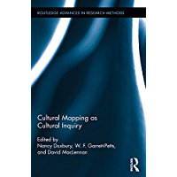 Cultural Mapping as Cultural Inquiry (Routledge Advances in…