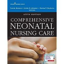 Comprehensive Neonatal Nursing Care (English Edition)