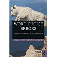 Word Choice Errors: A Descriptive Linguistics Approach (English Edition)