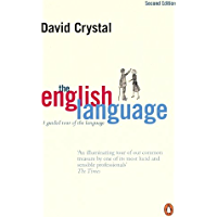 The English Language: A Guided Tour of the Language (English…