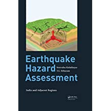 Earthquake Hazard Assessment: India and Adjacent Regions (English Edition)