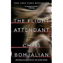 The Flight Attendant: A Novel (English Edition)
