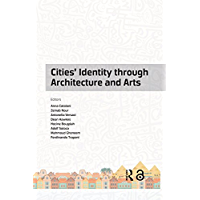 Cities' Identity Through Architecture and Arts: Proceedings…