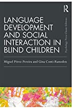 Language Development and Social Interaction in Blind Children (Psychology Press & Routledge Classic Editions) (English Edi...
