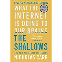 The Shallows: What the Internet Is Doing to Our Brains (English Edition)