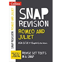 Romeo and Juliet: AQA GCSE 9-1 English Literature Text Guide: For the 2020 Autumn & 2021 Summer Exams (Collins GCSE Grade 9-1 SNAP Revision) (English Edition)