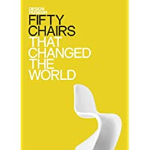 Fifty Chairs that Changed the World: Design Museum Fifty (English Edition)