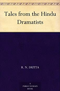 """Tales from the Hindu Dramatists (English Edition)"",作者:[R. N. Dutta]"