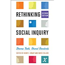 Rethinking Social Inquiry: Diverse Tools, Shared Standards (English Edition)