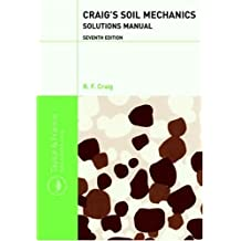 Craig's Soil Mechanics Seventh Edition Solutions Manual (English Edition)
