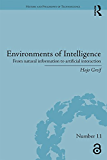 Environments of Intelligence: From natural information to ar…