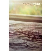 The Waves (Vintage Classics) (English Edition)