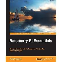 Raspberry Pi Essentials (English Edition)