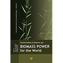 Biomass Power for the World (Pan Stanford Series on Renewable Energy) (English Edition)