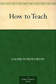 How to Teach (English Edition)