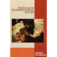 Salsa and Its Transnational Moves (English Edition)