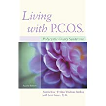 Living with PCOS: Polycystic Ovary Syndrome (English Edition)