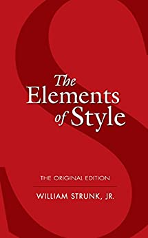 """""""The Elements of Style: The Original Edition (Dover Language Guides) (English Edition)"""",作者:[William Strunk]"""