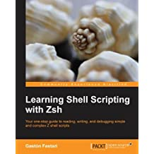 Learning Shell Scripting with Zsh (English Edition)