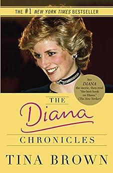 """The Diana Chronicles (English Edition)"",作者:[Tina Brown]"