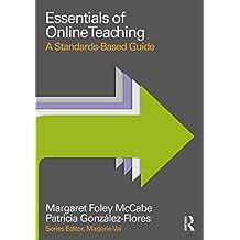 Essentials of Online Teaching: A Standards-Based Guide (Essentials of Online Learning) (English Edition)