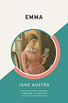 """Emma (AmazonClassics Edition) (English Edition)"",作者:[Jane Austen]"