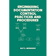 Engineering Documentation Control Practices & Procedures (Mechanical Engineering Book 94) (English Edition)