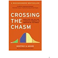 Crossing the Chasm: Marketing and Selling High-Tech Products…