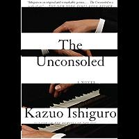 The Unconsoled (Vintage International) (English Edition)