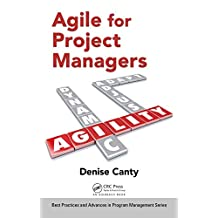 Agile for Project Managers (Best Practices in Portfolio, Program, and Project Management) (English Edition)