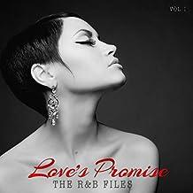 R&B Files:Love's Promise, Vol. 1