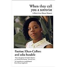 When They Call You a Terrorist: A Black Lives Matter Memoir (English Edition)